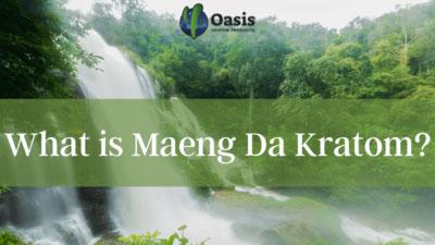 What is Maeng Da Kratom - Oasis Kratom