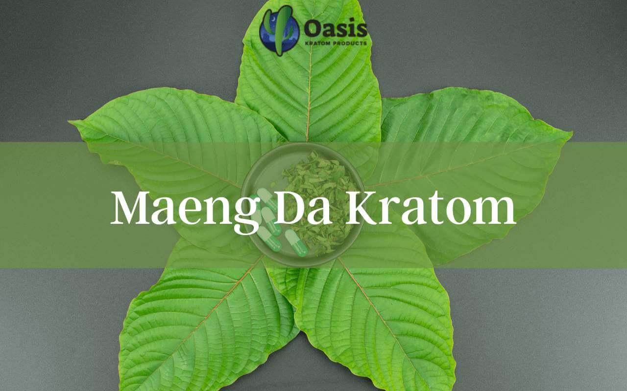 What-is-Maeng-Da-Kratom-oasis kratom