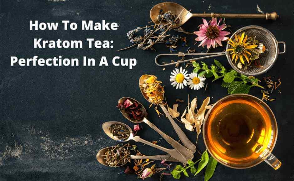 How to make kratom tea-oasis kratom