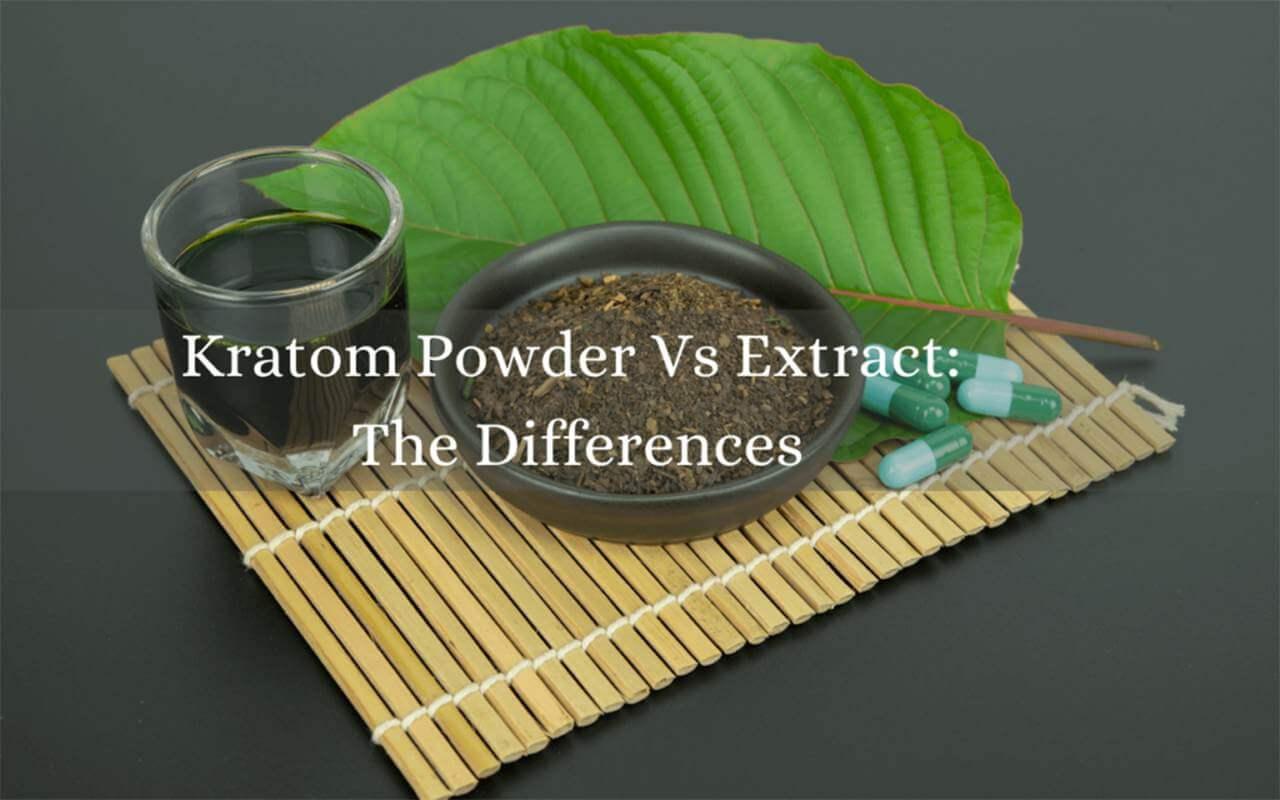 kratom powder vs extract-oasis kratom