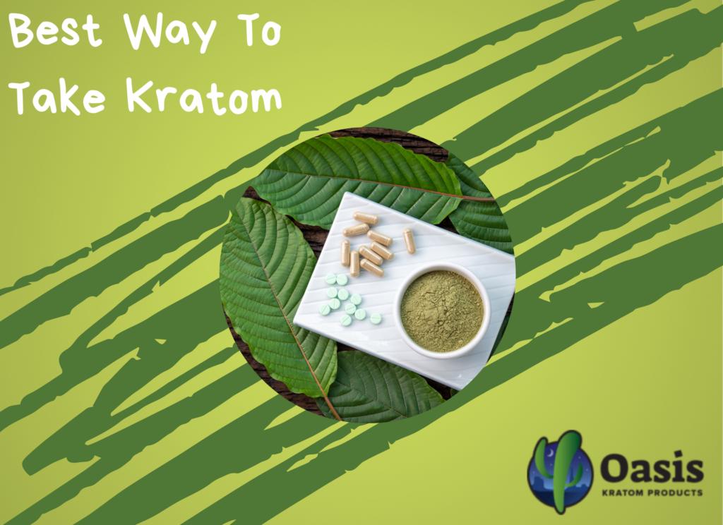 Best way to take kratom