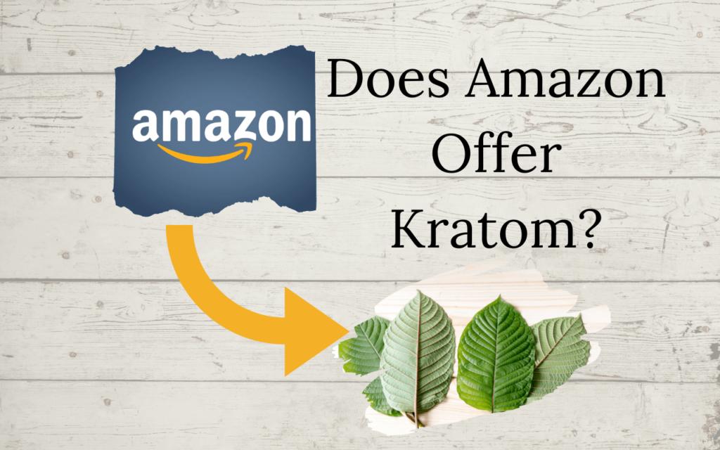 Does Amazon Sell Kratom?