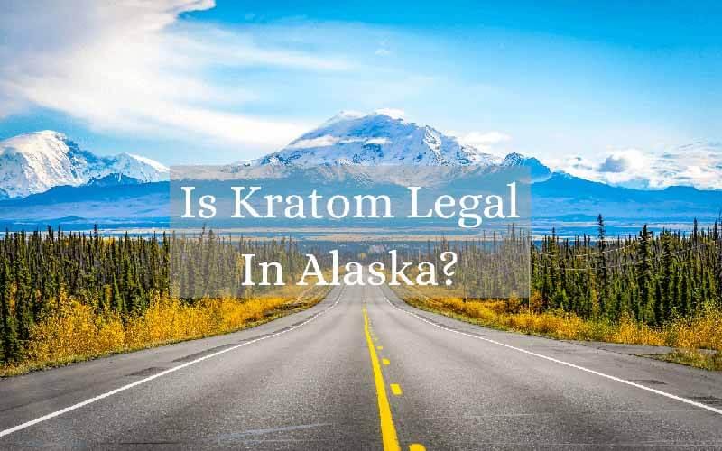 Is Kratom Legal In Alaska - by Oasis Kratom