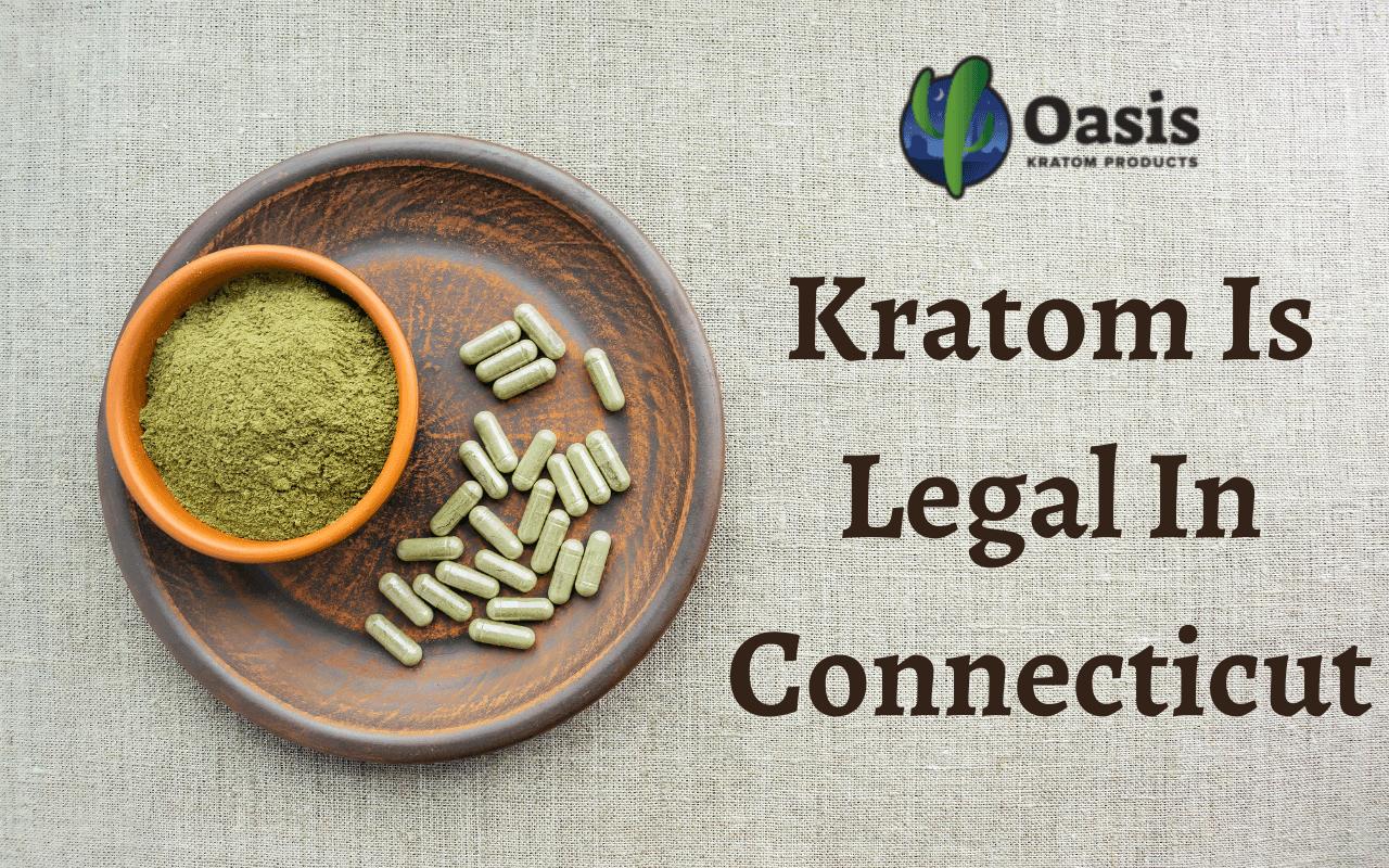 Is Kratom Legal In Connecticut