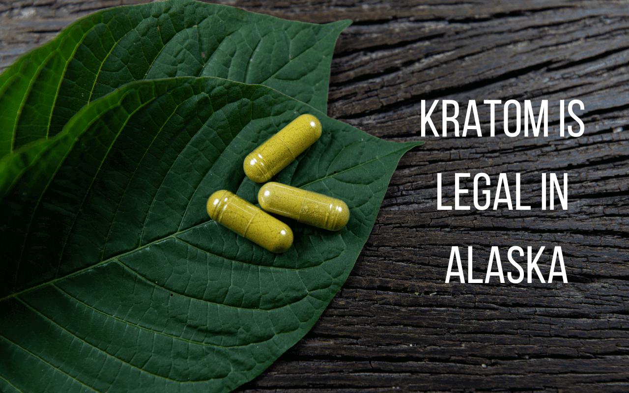 Is Kratom Legal in Alaska - yes