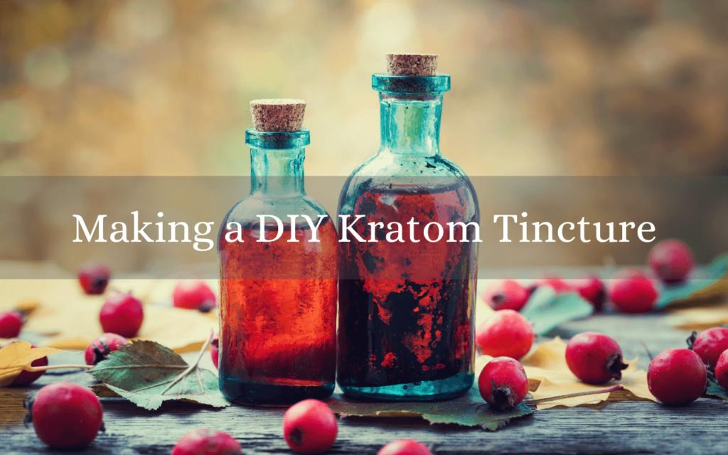 Making a DIY Kratom Tincture
