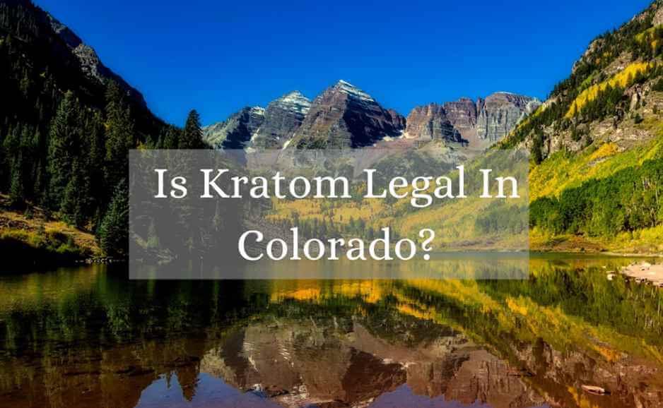 is kratom legal in colorado_oasis kratom
