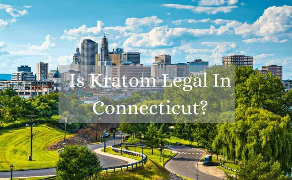 is kratom legal in connecticut_oasis kratom