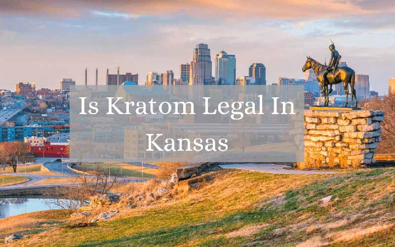 Is Kratom Legal In Kansas - by Oasis Kratom