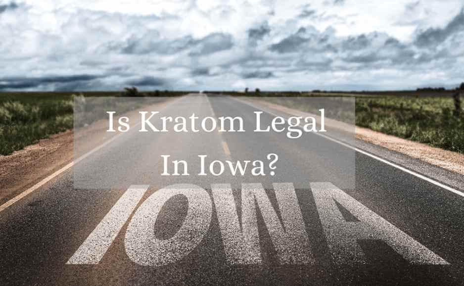 is kratom legal in iowa_oasis kratom