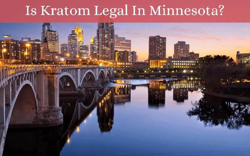 Is Kratom Legal In Minnesota by Oasis Kratom