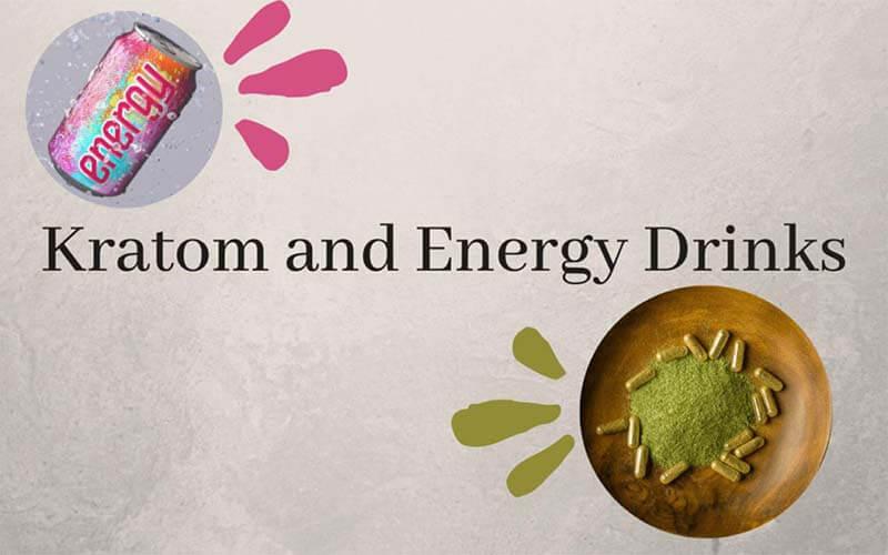 Kratom and Energy Drinks - by Oasis Kratom
