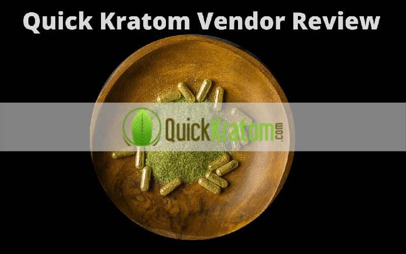 Quick Kratom Vendor Review - by Oasis Kratom