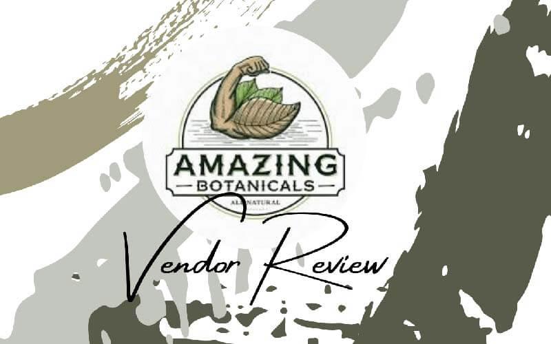 Amazing Botanicals Vendor Review - by Oasis Kratom