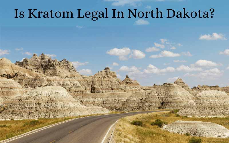 Is Kratom Legal In North Dakota - by Oasis Kratom