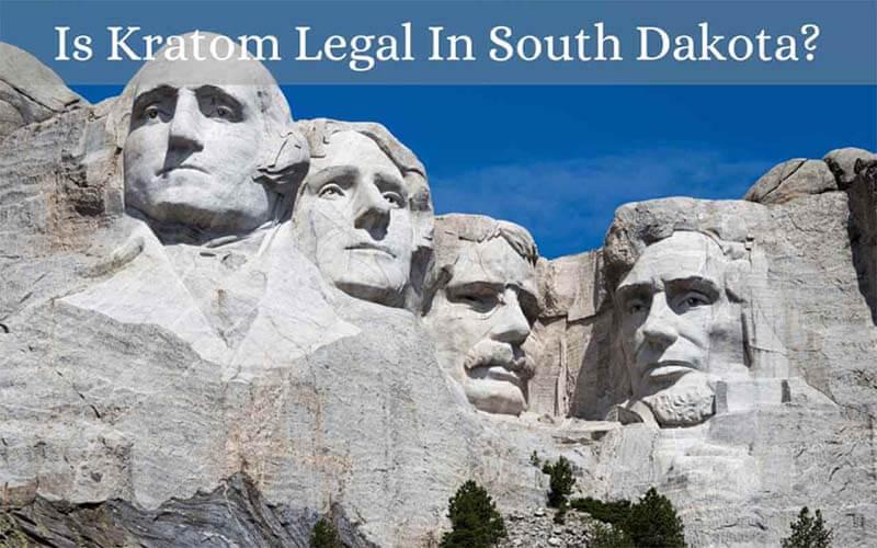 Is Kratom Legal In South Dakota - by Oasis Kratom