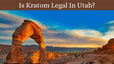 Is Kratom Legal In Utah - Oasis Kratom