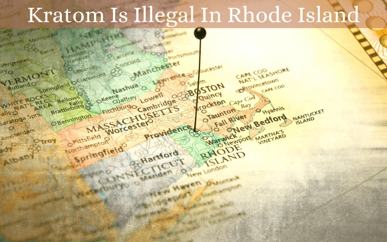 Is kratom legal in Rhode Island?