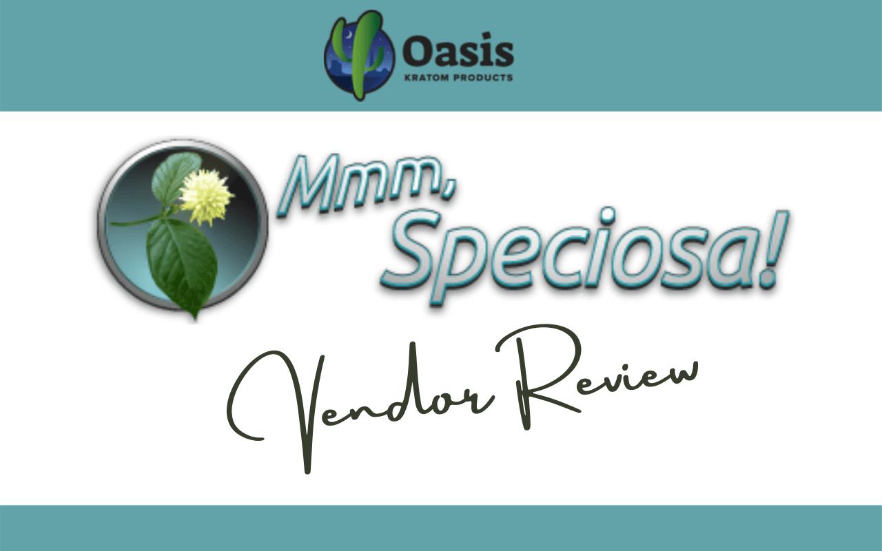 Mmm Speciosa Vendor Review