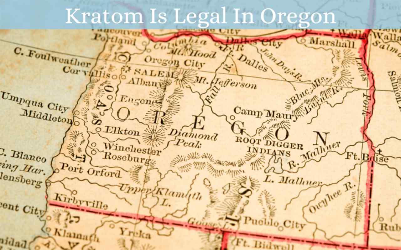 kratom is legal in oregon - oasis kratom