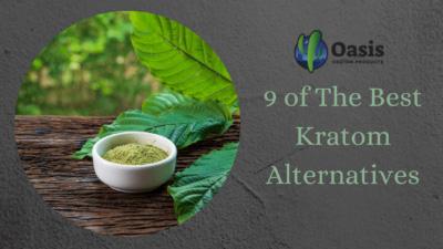 9 of The Best Kratom Alternatives - Oasis Kratom