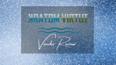 Kratom Virtue Vendor Review - Oasis Kratom