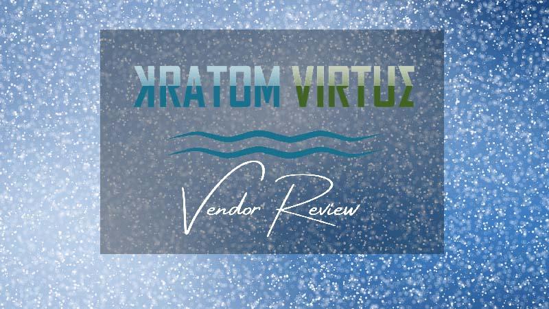 Kratom Virtue Vendor Review - by Oasis Kratom