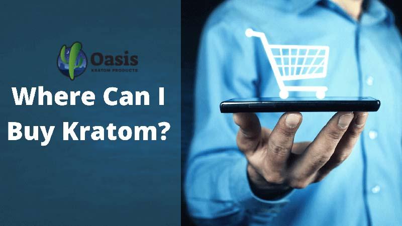 Where To Buy Kratom In The US - by Oasis Kratom