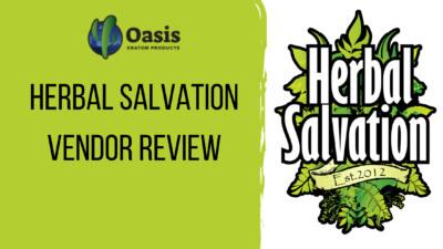 Herbal Salvation Vendor Review - Oasis Kratom