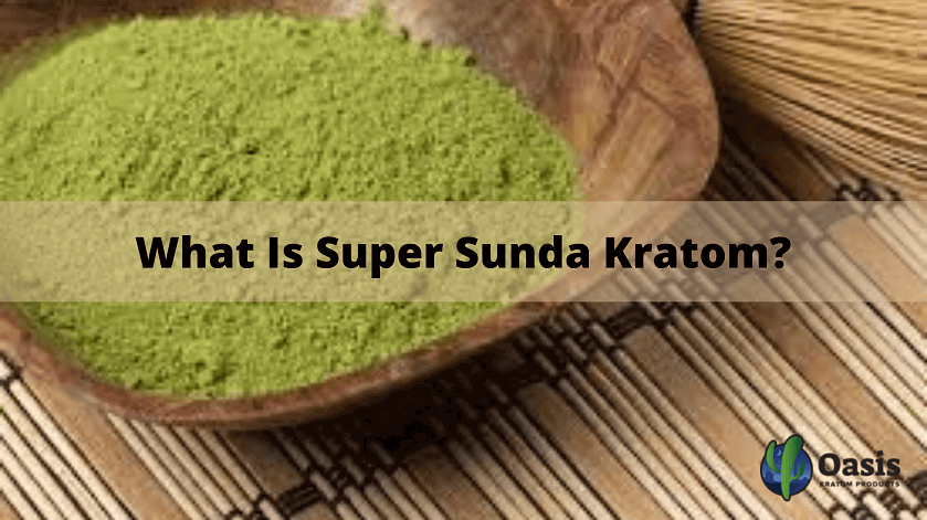 Super Sunda Kratom