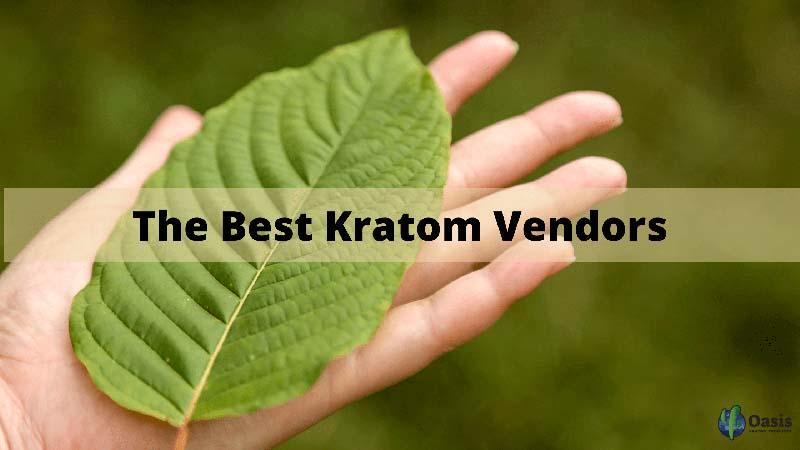 The-Best-Kratom-Vendors-by-Oasis Kratom