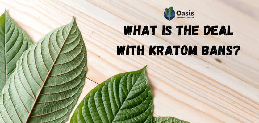 What Is The Deal With Kratom Bans?