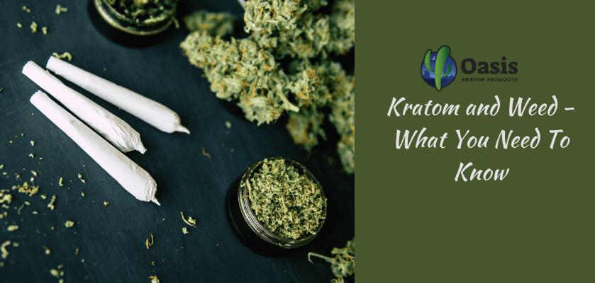Kratom and Weed