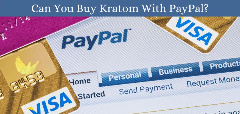 Kratom PayPal