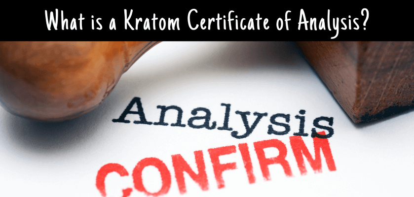 What is a Kratom Certificate of Analysis?